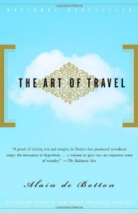 The Best Books on the Philosophy of Travel - The Art of Travel by Alain de Botton