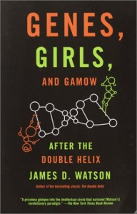 The best books on Men and Women - Genes, Girls, and Gamow by James D Watson