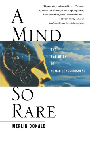 The best books on Boys and Toxic Masculinity - A Mind So Rare by Merlin Donald