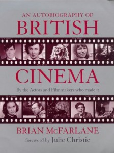 The best books on British Cinema - An Autobiography of British Cinema by Brian McFarlane