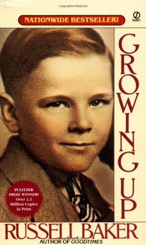 Calvin Trillin recommends the best Memoirs - Growing Up by Russell Baker