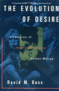 The best books on Men and Women - The Evolution of Desire by David M Buss