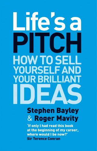The best books on Pop Modern - Life's a Pitch by Stephen Bayley