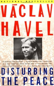The best books on The Fall of Communism - Disturbing the Peace by Vaclav Havel