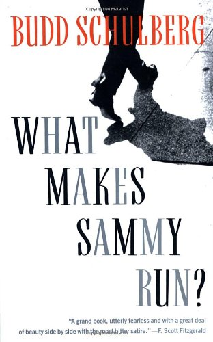 The best books on Hollywood - What Makes Sammy Run? by Budd Schulberg