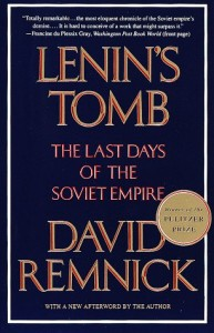 The best books on Contemporary Russia - Lenin's Tomb by David Remnick