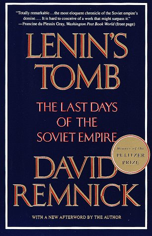 The best books on Soviet Law - Lenin's Tomb by David Remnick
