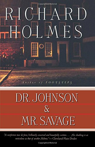 The best books on Samuel Johnson - Dr Johnson and Mr Savage - a biographical mystery by Richard Holmes