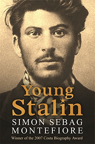The best books on Revolutionary Russia - Young Stalin by Simon Sebag Montefiore