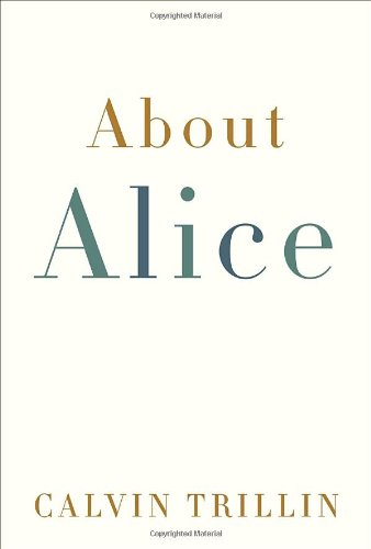 Calvin Trillin recommends the best Memoirs - About Alice by Calvin Trillin