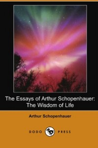 Alain de Botton recommends the best books of Illuminating Essays - The Wisdom of Life by Arthur Schopenhauer