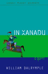 The best books on India - In Xanadu by William Dalrymple