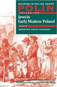 The best books on Jewish History - Jews in Early Modern Poland by Gershon Hundert
