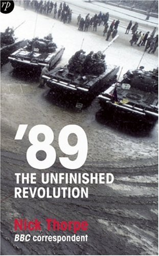 The best books on The Fall of Communism - '89 by Nick Thorpe