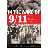 The best books on Fear of Death - In the Wake of 9/11 by Sheldon Solomon & Thomas A Pyszczynski, Sheldon Solomon, and Jeff Greenberg