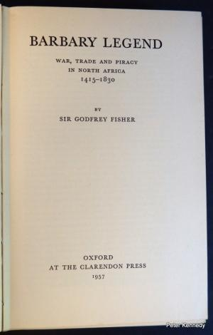The best books on Pirates - Barbary Legend: War, Trade, and Piracy in North Africa, 1415-1830 by Godfrey Fisher