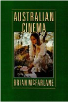 The best books on British Cinema - Australian Cinema, 1970-85 by Brian McFarlane