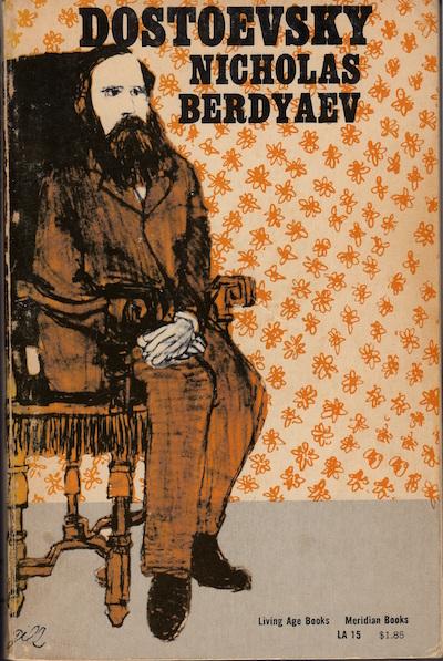 Dostoevsky by Nicholas Berdyaev