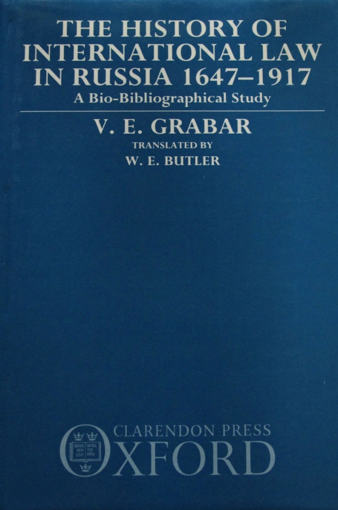 The best books on Soviet Law - The History of International Law in Russia 1647-1917 by V E Grabar