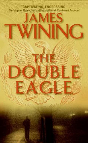 The best books on Writing a Great Thriller - The Double Eagle by James Twining