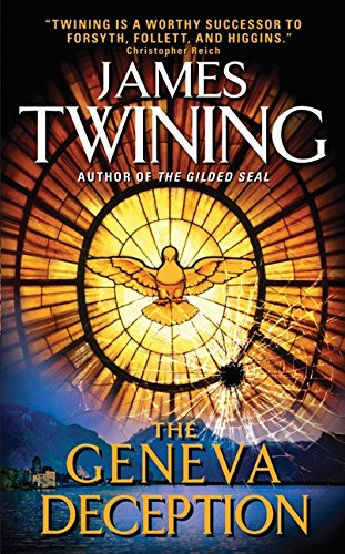 The best books on Writing a Great Thriller - The Geneva Deception by James Twining
