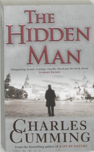 The best books on Espionage - The Hidden Man by Charles Cumming