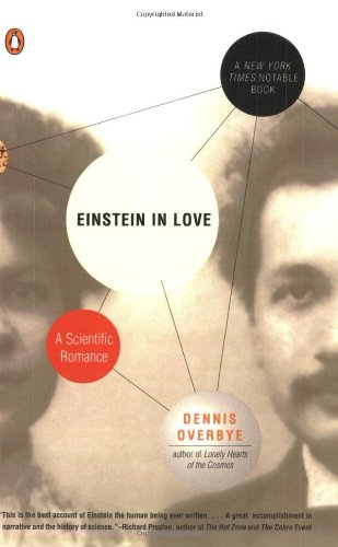The best books on Einstein - Einstein in Love by Dennis Overbye
