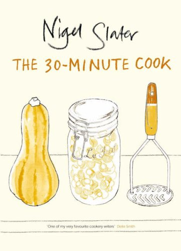 Best Cookbooks of All Time - The 30-minute Cook by Nigel Slater