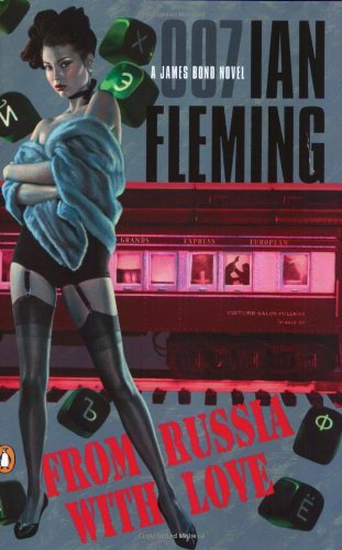 The best books on Writing a Great Thriller - From Russia With Love by Ian Fleming