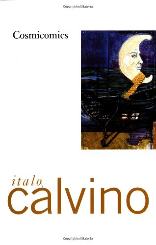 The best books on Earth History - Cosmicomics by Italo Calvino