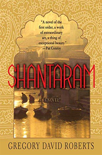 The best books on Enduring Love - Shantaram by Gregory David Roberts