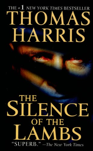 The best books on Writing a Great Thriller - The Silence of the Lambs by Thomas Harris