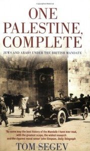 The best books on The Arabs - One Palestine, Complete by Tom Segev