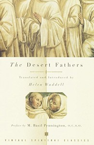 The best books on Silence - The Desert Fathers by Translated by Helen Waddell