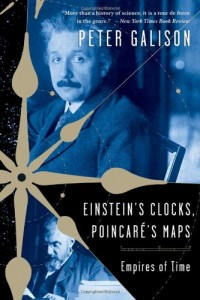 The best books on Einstein - Einstein's Clocks, Poincaré's Maps by Peter Galison