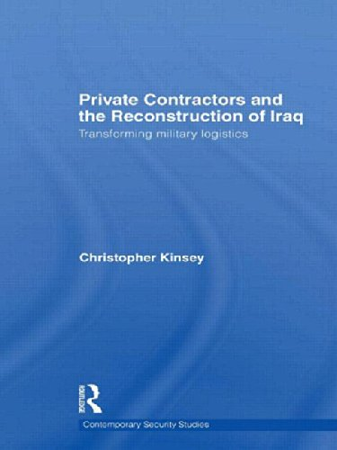 The best books on Private Armies - Private Contractors and the Reconstruction of Iraq by Christopher Kinsey