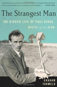 The best books on Cosmology - The Strangest Man by Graham Farmelo