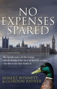 The best books on Parliamentary Politics - No Expenses Spared by Robert Winnett and Gordon Rayner