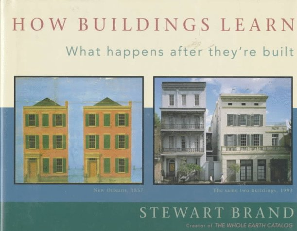 The best books on The Context of Architecture - How Buildings Learn by Stewart Brand