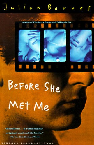 The best books on Enduring Love - Before She Met Me by Julian Barnes