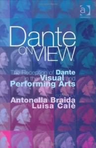 The best books on Dante - Dante on View by Antonella Braida and Luisa Calè