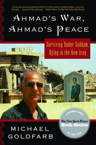 The best books on Israel - Ahmad's War, Ahmad's Peace by Michael Goldfarb