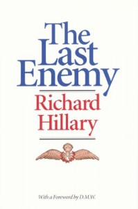 The best books on Pilots of the Second World War - The Last Enemy by Richard Hillary