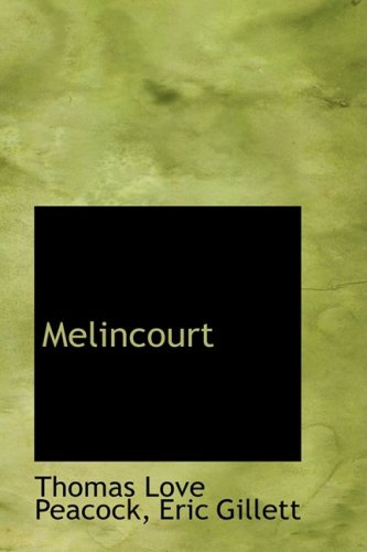 The best books on The Global Food Scandal - Melincourt by Thomas Love Peacock