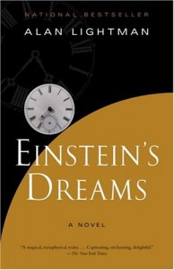 The best books on Einstein - Einstein's Dreams by Alan Lightman