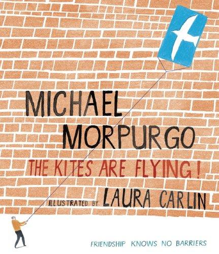 The Kites are Flying by Michael Morpurgo