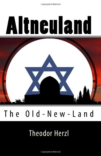 The best books on Israel - Old New Land by Theodor Herzl
