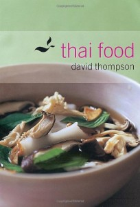 Best Cookbooks of All Time - Thai Food by David Thompson