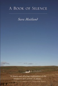 The best books on Silence - A Book of Silence by Sara Maitland