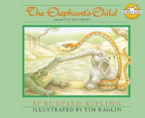 Michael Morpurgo recommends his Favourite Children's Books - The Elephant's Child: From the Just So Stories by Rudyard Kipling